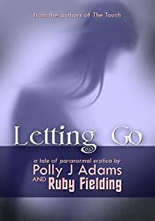 Letting Go (a tale of paranormal erotica)