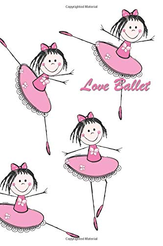 """Love Ballet: 126 Page Softcover, Has Lined Pages with a Ballet Border, College Rule Composition (6"""" x 9 """") Boho Pink Dresses Ballerinas por Purple Phoenix Publishing"""