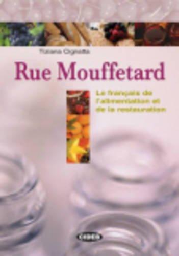Rue Mouffetard : le français de l'alimentation et de la restauration (1CD audio)