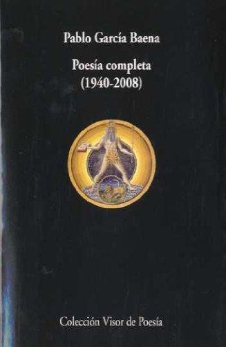 Poesía completa. 1940 - 2008 (Visor de Poesía) por Pablo García Baena
