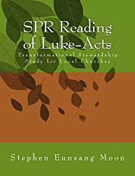 SPR Reading of Luke-Acts: Transformational Stewardship Study for Local Churches