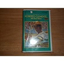 The Story of Roberto Clemente (Dell Yearling Biography) by Jim O'Connor (1991-02-01)