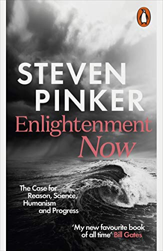 Enlightenment Now: The Case for Reason, Science, Humanism, and Progress (English Edition) Case Logic Kindle
