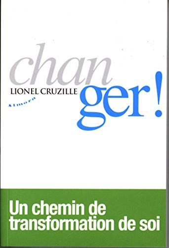 Changer! par Lionel Cruzille