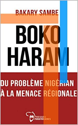 Couverture du livre BOKO HARAM : DU PROBLÈME NIGÉRIAN À LA MENACE RÉGIONALE