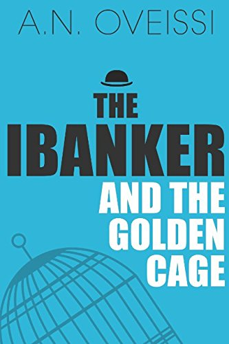 the-ibanker-and-the-golden-cage