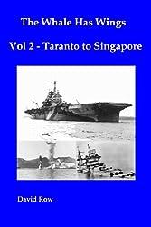 The Whale Has Wings Vol 2 - Taranto to Singapore