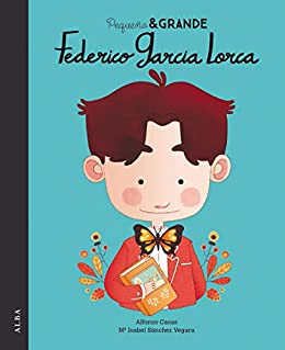 Pequeño & Grande Federico García Lorca eBook: Sánchez Vegara ...