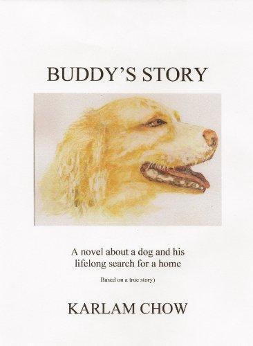 buddys-story-a-novel-based-on-a-true-story-of-a-homeless-dog-english-edition