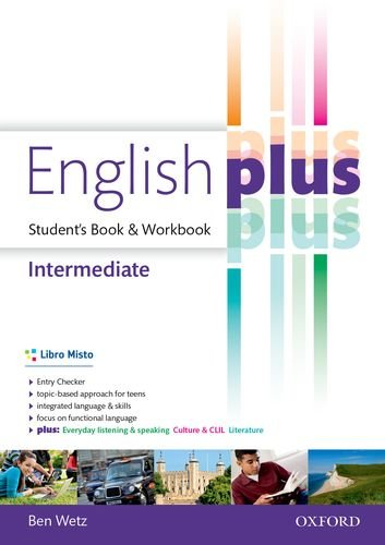 English plus. Intermediate. Entry checker-Student's book-Workbook. Per le Scuole superiori. Con e-book. Con espansione online