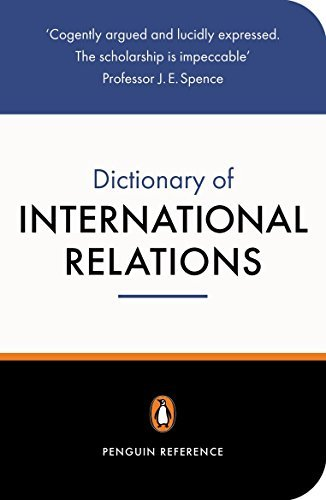 The Penguin Dictionary of International Relations (Reference) by Graham Evans (1999-01-01)