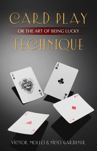 Card Play Technique: Or the Art of Being Lucky