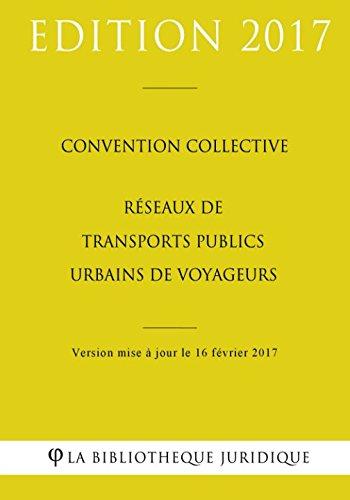 Convention collective Réseaux de transports publics urbains de voyageurs par La Bibliothèque Juridique