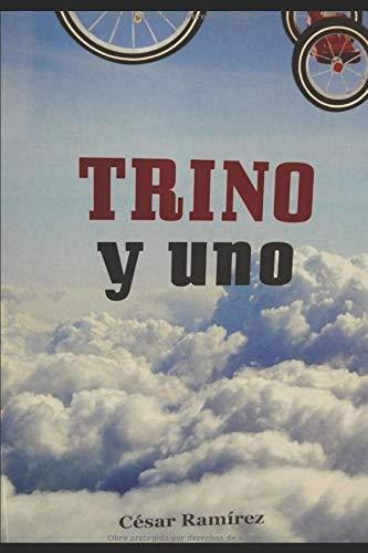 Trino y uno: Dios juvenil. Llegué a Madrid desde Lisboa, Mis notas del siglo XIX José Bustamante y Guerra -Capitán General del Reino de Guatemala