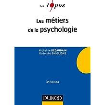 Les métiers de la psychologie - 3e éd.