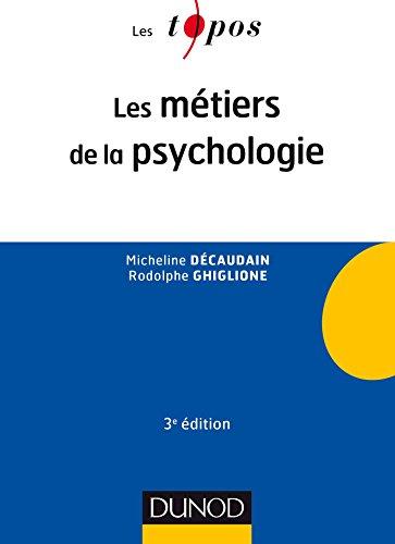 Les mtiers de la psychologie - 3e d.