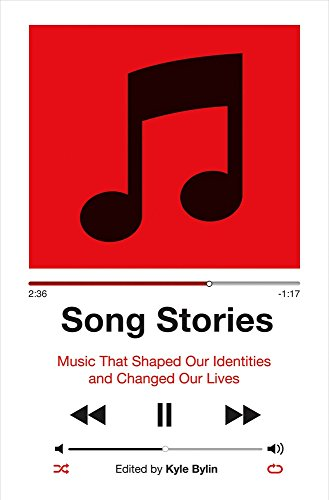 song-stories-music-that-shaped-our-identities-and-changed-our-lives