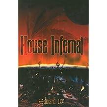 House Infernal by Edward Lee (2008-08-02)