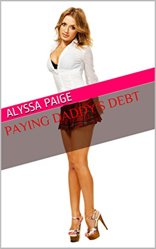 Paying Daddy's Debt (Taboo Erotica)