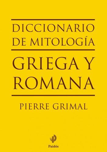 Diccionario de mitología griega y romana (Lexicon (paidos))