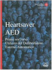 heartsaver-aed-primo-soccorso-utilizzo-del-defibrillatore-esterno-automatico-con-cd-rom