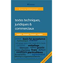 Manuel d'aide à la traduction de textes techniques, juridiques & commerciaux, français-anglais | anglais-français, 2e édition 2019 (French Edition)