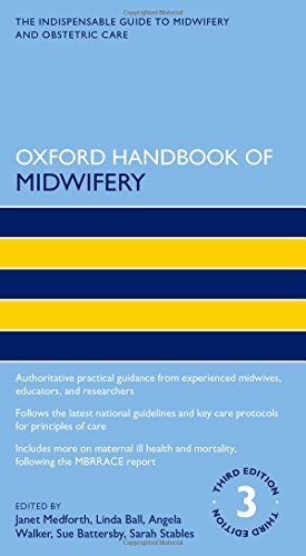 Oxford Handbook of Midwifery 3e (Oxford Handbooks in Nursing) (Mutterschaft Oxford)