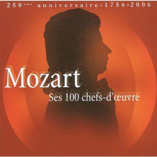 Mozart : Ses 100 chefs-d'œuvre - 250ème Anniversaire, 1756 - 2006 (Coffret 6 CD)
