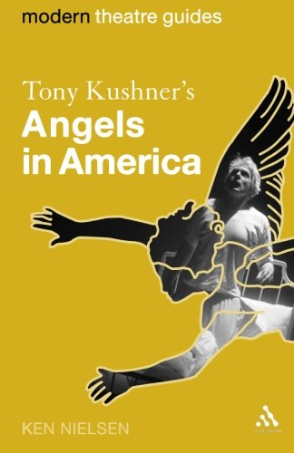 Tony Kushner's Angels in America (Modern Theatre Guides)