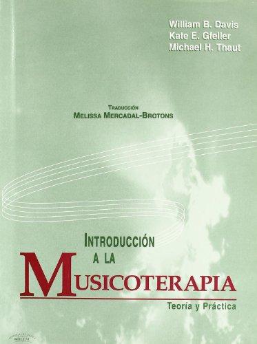 Introducción a la Musicoterapia: Teoría y Práctica