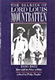 Cover of: The Diaries of Lord Louis Mountbatten 1920-22: Tours with the Prince of Wales | Earl Louis Mountbatten Mountbatten of Burma, Lord Louis Mountbatten