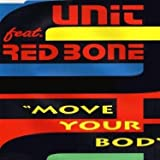 Move your body (feat. Redbone)