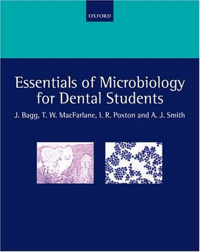 Essentials of Microbiology for Dental Students by Jeremy Bagg (2006-02-02)