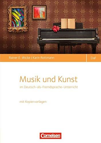 Musik und Kunst im Unterricht Deutsch als Fremdsprache: Buch mit Kopiervorlagen