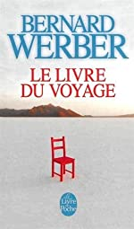 Le Livre du Voyage de Bernard Werber