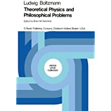 Theoretical Physics and Philosophical Problems: Selected Writings (Vienna Circle Collection) (Volume 5) by Boltzmann, Ludwig (1974) Taschenbuch