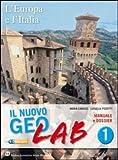 Nuovo Geolab. Dossier-Carte mute-Atlante. Per la Scuola media. Con espansione online: 1