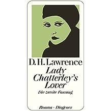 Lady Chatterley's Lover: Die zweite Fassung (detebe)