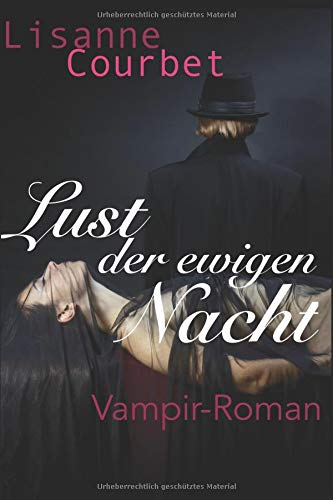 Lust der ewigen Nacht: Vampir-Roman