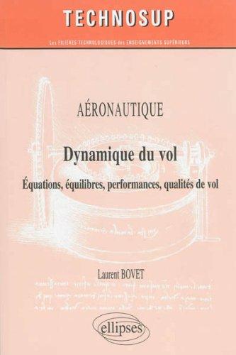 Aéronautique Dynamique du Vol Équations Équilibres Performances Qualités de Vol Niveau C