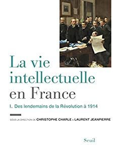 """Afficher """"La vie intellectuelle en France n° 2<br /> De 1914 à nos jours"""""""