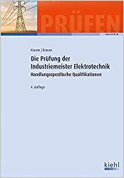 Die Prüfung der Industriemeister Elektrotechnik: Handlungsspezifische Qualifikationen