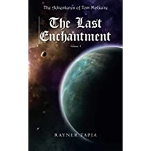 The Last Enchantment: The Adventures of Tom McGuire: Volume 4