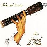 Paco de Lucia plays Manuel de Falla by Philips Import (2004-08-18)