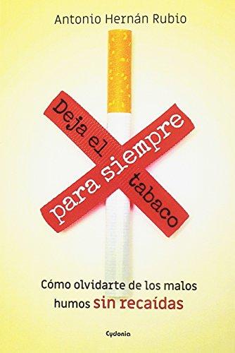 Deja de fumar para siempre (Vida actual)