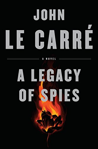 Pdf download a legacy of spies ebook epub kindle by john le an amazon best book of september 2017 john le carr 233 who you may know from the classic george smiley spy novels has returned after 25 years to bring us fandeluxe Choice Image