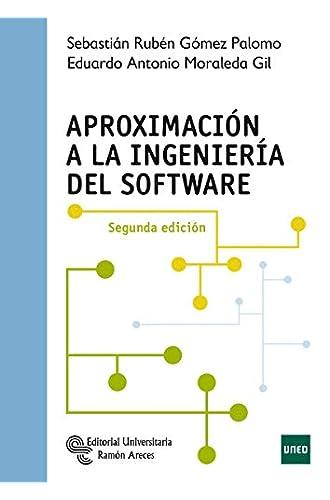 Descargar gratis Aproximación A La Ingeniería del Software de Sebastián Rubén Gómez Palomo