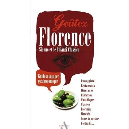 Goûtez Florence, Sienne et le Chianti Classico - Guide à voyager gastronomique