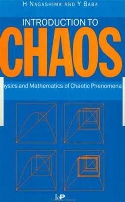[(Introduction to Chaos : Analysis and Mathematics of the Phenomenon)] [By (author) Hiroyuki Nagashima ] published on (November, 1998)