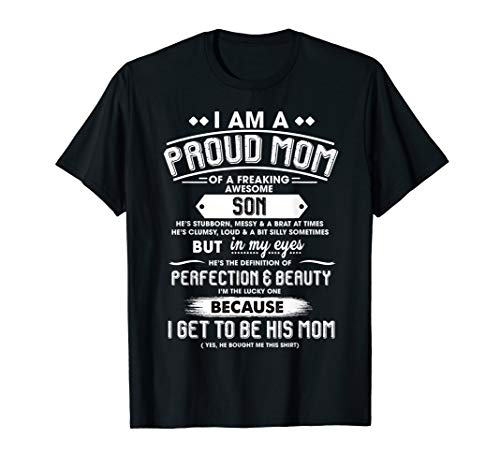 I Am A Proud Mom Of A Freaking Awesome Son Gift Women T-Shirt -